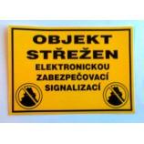 Výstražná samolepka OBJEKT STŘEŽEN elektronickú zabezpečovacie signalizáciou*